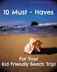 10 Must Essentials For A by 10 Essentials For A Kid Trip Through