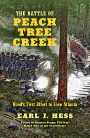 The Peach Tree Barnes The Battle Of Peach Tree Creek Earl J Hess University Of