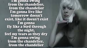 Gonna Swing From The Chandelier Sia Chandelier Lyrics On Screen Video Dailymotion
