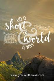 life is short quote pinterest 100 best travel quotes to inspire your adventurer soul