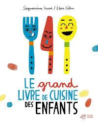 livre cuisine pour enfant nos livres de cuisine pour enfant préférés l express styles