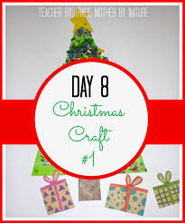 advent calendar day 8 christmas craft 1 teacher by trade
