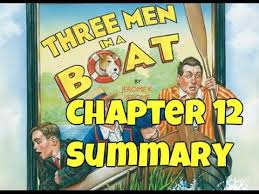 three men in a boat class 9 chapter 12 summary youtube