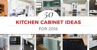 kitchen cabinet ideas 50 kitchen cabinet ideas for 2018
