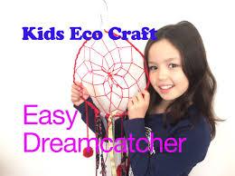 kids eco craft dream catcher how to make a dreamcatcher for kids