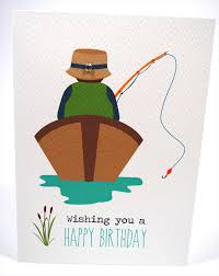 birthday card male gone fishing man in boat hbm057 mum and