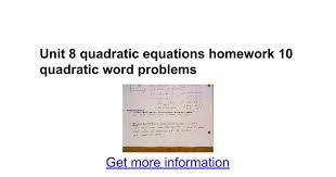 unit 8 quadratic equations homework 10 quadratic word problems