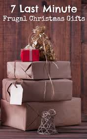 7 last minute frugal christmas gifts frugal christmas frugal