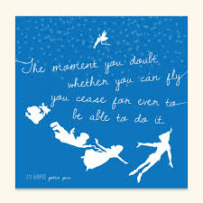 you can fly items similar to peter pan print the moment you doubt whether you