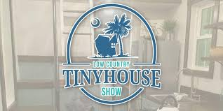 low country tiny house show hhi sc tickets multiple dates