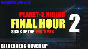 final hour 2 planet x update final signs of the end times