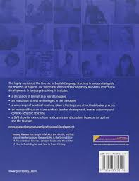 the practice of english language teaching 4th edition with dvd