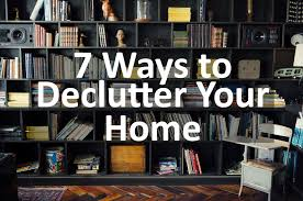 7 easy ways to declutter your home the who to call blog
