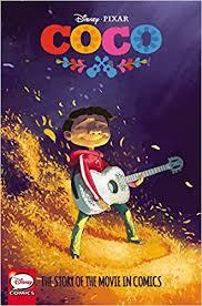 amazon com disney pixar coco the story of the movie in comics
