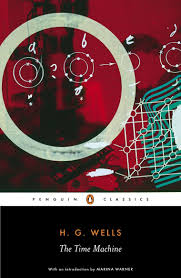 amazon com the time machine penguin classics 8601404223327
