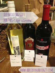 wine wedding gift wedding gift for the wine a on a budget
