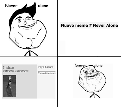 Never Alone Meme - image 91375 never alone know your meme