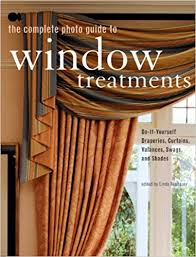 Draperies Window Treatments The Complete Photo Guide To Window Treatments Diy Draperies