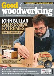 Woodworking Magazine Free Downloads by Good Woodworking March 2017 Free Pdf Magazine Download