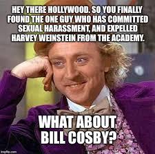 Sexual Harrassment Meme - weinstein but not cosby imgflip