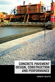 concrete pavement design construction and performance