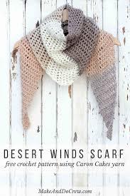 free caron cakes crochet pattern desert winds triangle scarf