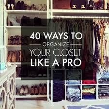 how to organize a closet 218 best master closet organization images on pinterest dresser