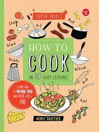 best cookbooks 5 cookbooks for kids who actually cook or are willing to try