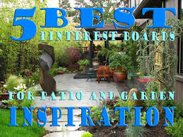 Patio Designs Pinterest Best Pinterest Boards To Follow For Garden And Patio Ideas