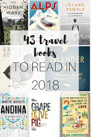 best travel books images The 43 best travel books to read in 2018 the travel hack travel blog png