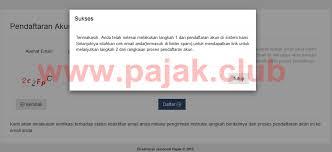petunjuk membuat npwp online cara daftar npwp orang pribadi secara online terbaru pajak club