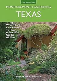texas fruit u0026 vegetable gardening plant grow and eat the best