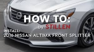 nissan altima 2016 orange how to 2016 nissan altima stillen splitter install youtube