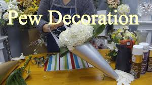 Pew Clips How To Make A Wedding Pew Decoration With Fresh Or Silk Flowers