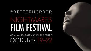 nightmares film festival gateway film center independent