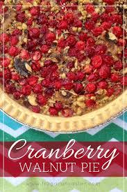cranberry walnut pie a holiday season warm recipe treat frugal food yumminess