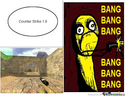 Counter Strike Memes - counter strike 1 6 memes by tobbi meme center