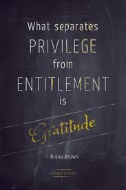 gratitude quotes churchill best 25 entitlement quotes ideas on pinterest ungrateful people