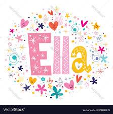 ella female name decorative lettering type design vector image