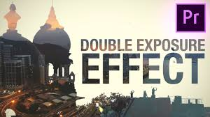 tutorial double exposure video how to create a double exposure video effect in adobe premiere pro