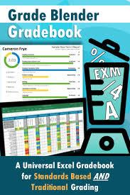 Grade Book Template Excel Grade Blender Excel Gradebook For Standards Based And Traditional