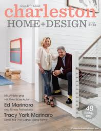 charleston home design magazine spring 2016 by charleston home