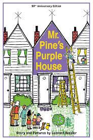 amazon com mr pine s purple house 9781930900776 leonard p amazon com mr pine s purple house 9781930900776 leonard p kessler leonard kessler books