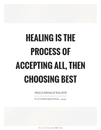 healing process quotes sayings healing process picture quotes