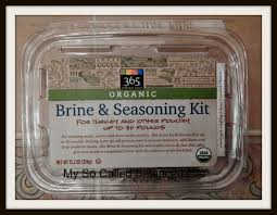 turkey brine seasoning celebrate the holidays with whole foods product review