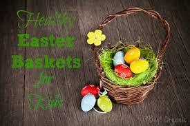 healthy easter baskets healthy easter baskets