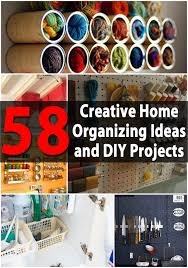 how to organize ideas top 58 most creative home organizing ideas and diy projects diy