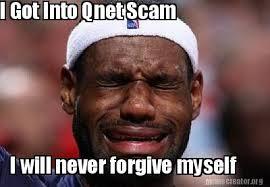 Scam Meme - meme creator i got into qnet scam i will never forgive myself