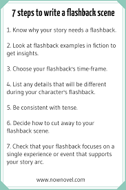how to write a rough draft for a research paper how to write a flashback scene 7 key steps now novel 7 steps for writing flashbacks