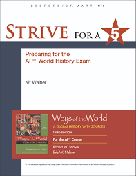 strive for a 5 for ways of the world for ap 9781319035242
